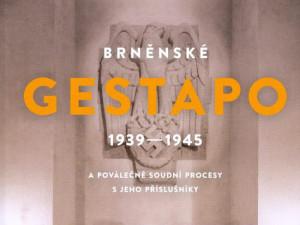 Město vydalo knihu, která mapuje historii brněnského gestapa